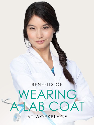 Benefits Of Wearing A Lab Coat At Workplace