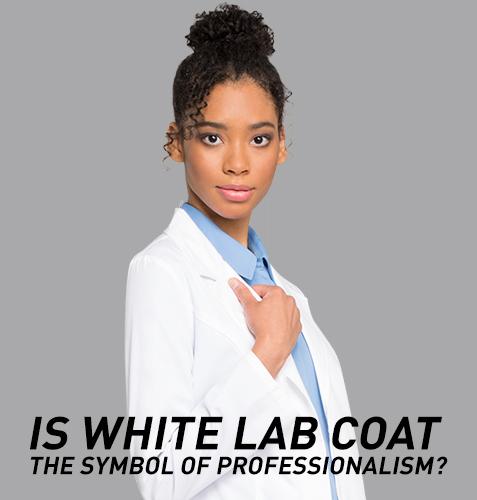 Is White Lab Coat The Symbol of Professionalism?
