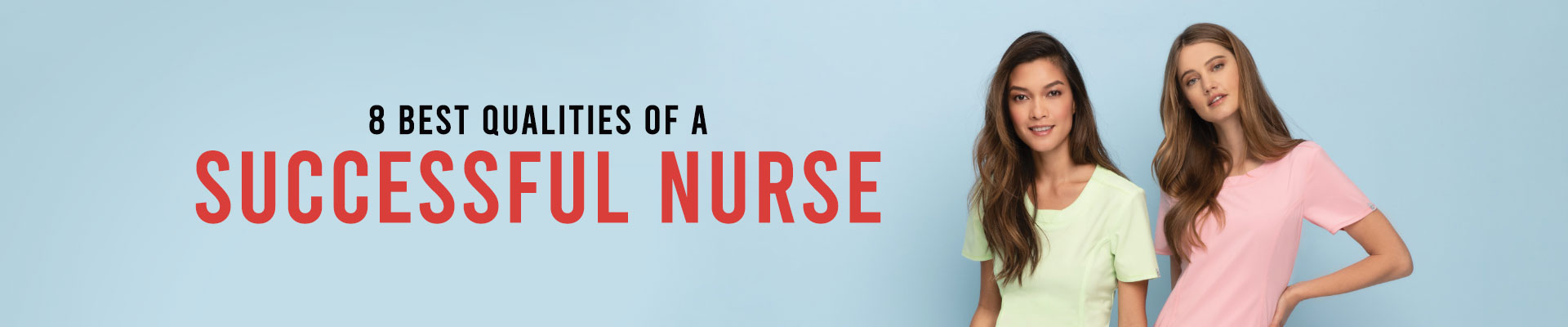 8 Best Qualities Of A Successful Nurse