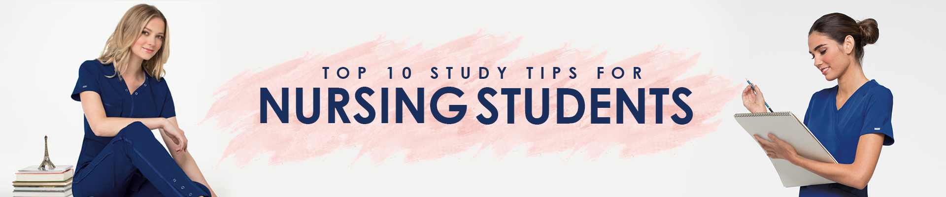 Top 10 Study Tips for Nursing Students
