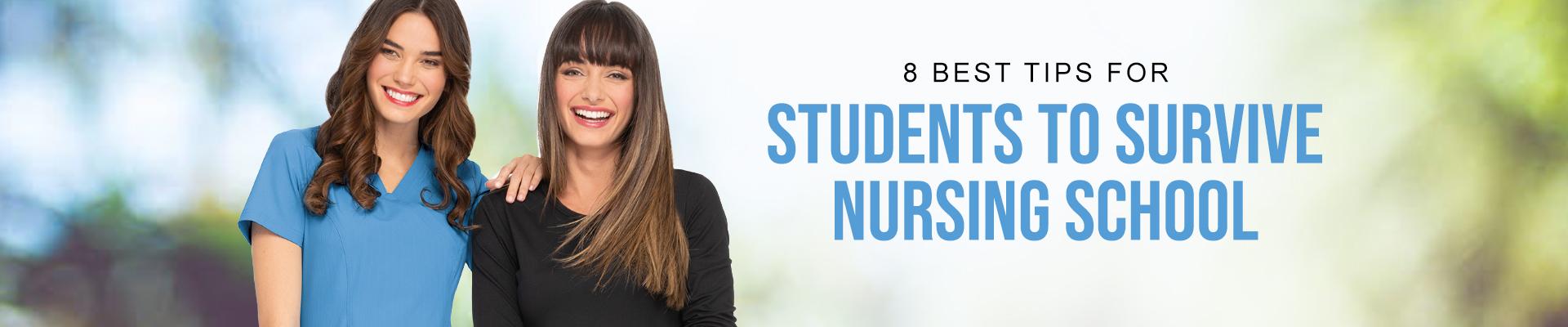 8 Best Tips to Survive Nursing School